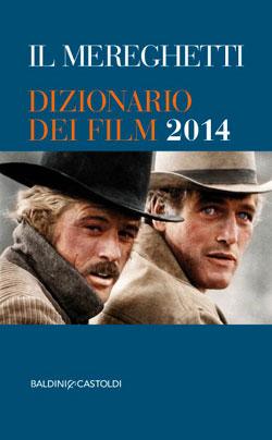 Il Mereghetti dizionario dei film 2014