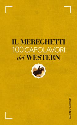 100 Capolavori del Western