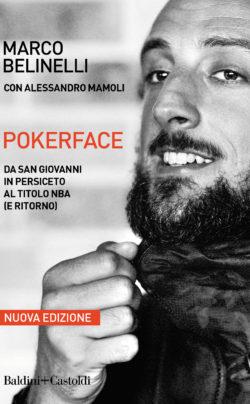 Pokerface – Da San Giovanni in Persiceto al titolo NBA
