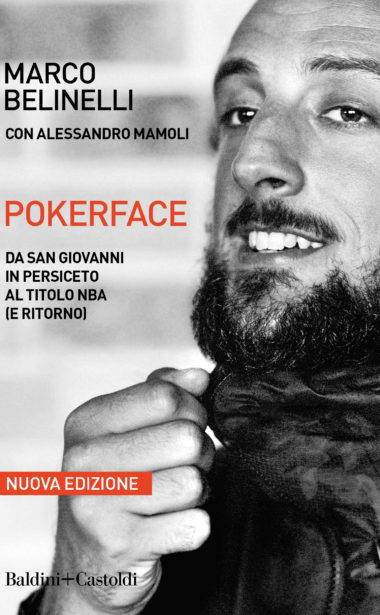 Pokerface – Da San Giovanni in Persiceto al titolo NBA