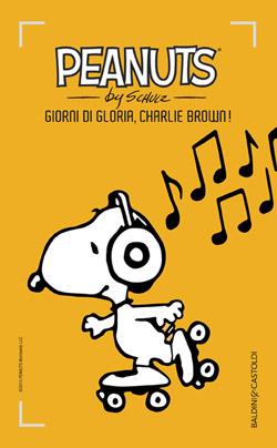 18 Giorni di gloria, Charlie Brown!