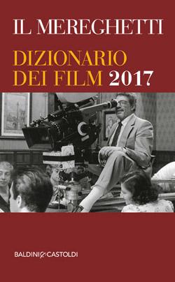 Il Mereghetti dizionario dei film 2017