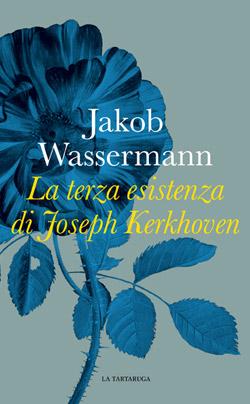 La terza esistenza di Joseph Kerkhoven