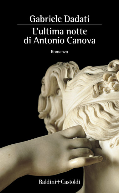 L'ultima notte di Antonio Canova