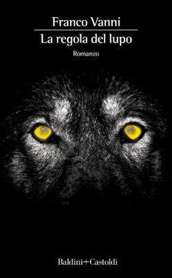 La regola del lupo
