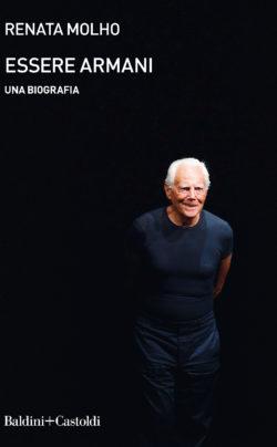 Essere Armani. Una biografia
