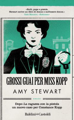 Grossi guai per Miss Kopp