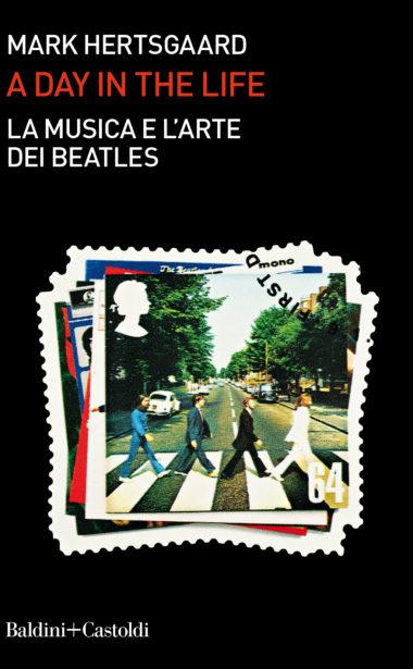 A day in the life. La musica e l'arte dei Beatles