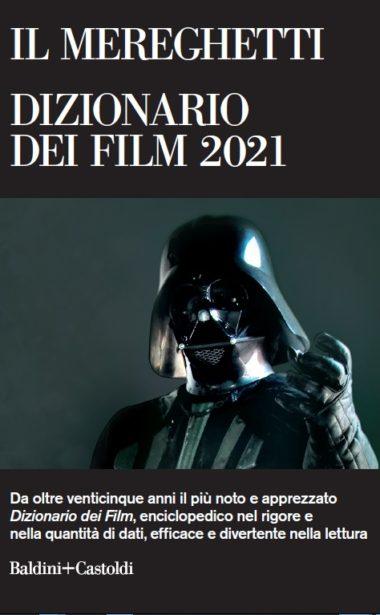 Il Mereghetti dizionario dei film 2021