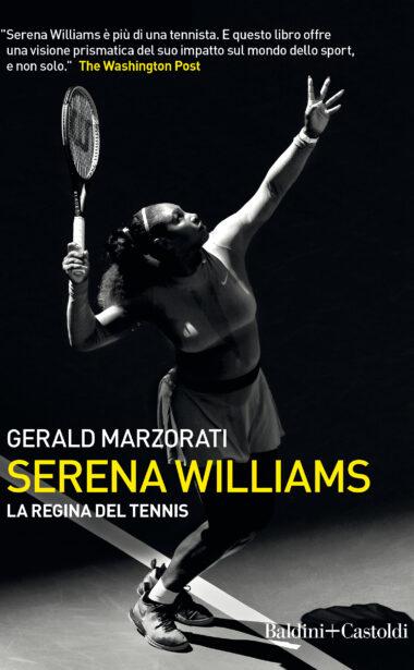 Serena Williams. La regina del tennis